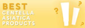 Best Centella Asiatica Products