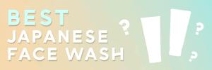 best japanese face wash