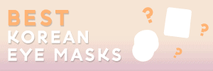 best korean eye mask