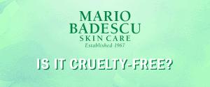 is mario badescu cruelty free